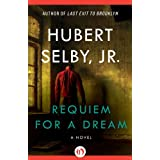 Requiem for a Dream ~ Jr. Hubert Selby
