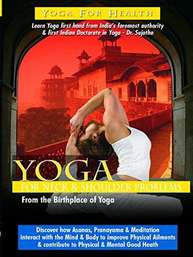 Yoga for Neck & Shoulder Problems