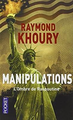 Manipulations de Raymond KHOURY