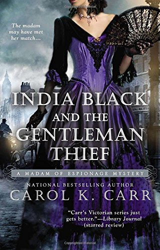 Image of India Black and the Gentleman Thief (A Madam of Espionage Mystery)
