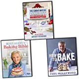 British Baking British Baking 3 Books Collection Pack Set RRP: £65 (The Great British Bake Off: How to turn everyday bakes into showstoppers, Mary Berry's Baking Bible: Over 250 Classic Recipes, How to Bake)