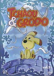 Tchaou & Grodo Vol3