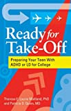 Ready for Take-Off: Preparing Your Teen With ADHD or LD for College