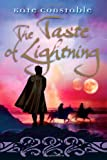 Taste of Lightning (1741148634) by Constable, Kate