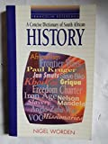 img - for A Concise Dictionary of South African History (Francolin Reference) book / textbook / text book