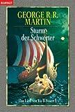 echange, troc George R. R. Martin - Das Lied von Eis und Feuer 05. Sturm der Schwerter.