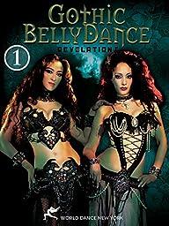 Revelations: Gothic Bellydance - Dark Fantasy belly dance performances; Part 1