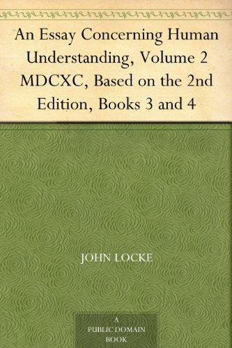 An Essay Concerning Humane Understanding, Volume 1 by John