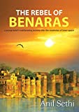 Rebel of Benaras: a young Kabir's exhilarating journey into the mysteries of inner space