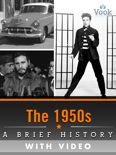 The 1950s: A Brief History (Enhanced Version)