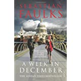 A Week in Decemberby Sebastian Faulks
