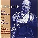 Arne Domnerus/Lars Erstrand/Live Is Life