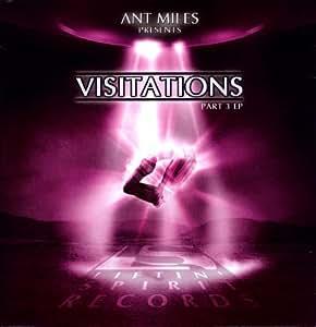 Ant Miles - Visitations Part 2