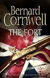 By Bernard Cornwell - The Fort Bernard Cornwell