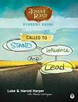 Josiah Road Student Guide, Called to Stand, Influence, and Lead