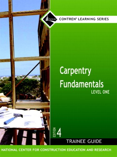 Carpentry Fundamentals Level 1 Trainee Guide, Hardcover...