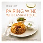 Pairing Wine with Asian Food