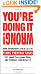 You're Doing It Wrong!: How to Improv...