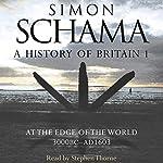 A History of Britain: Volume 1 | Simon Schama