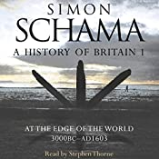 A History of Britain: Volume 1 | [Simon Schama]