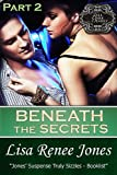 Beneath the Secrets Part 2 (Tall, Dark, and Deadly) (Tall, Dark & Deadly Book 3)
