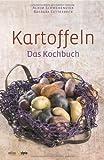 Kartoffeln: Das Kochbuch