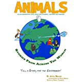ANIMALS - Stories From Across the Worldby Joyce Malmo