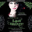 Last Breath: Morganville Vampires, Book 11 (       UNABRIDGED) by Rachel Caine Narrated by Katherine Fenton