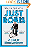 Just Boris: A Tale of Blond Ambition...
