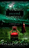 Amanda Hocking Ascend: A Trylle Novel