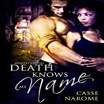 Death Knows My Name: Memory Keepers | Casse Narome