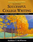 Successful College Writing , Skills - Strategies - learning Styles (031239859X) by McWhorter, Kathleen