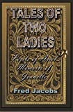 img - for Tales of Two Ladies book / textbook / text book