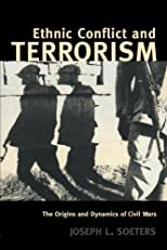 Ethnic Conflict &amp; Terrorism  The Origins and Dynamics of Civil Wars (Contemporary Security Studies)