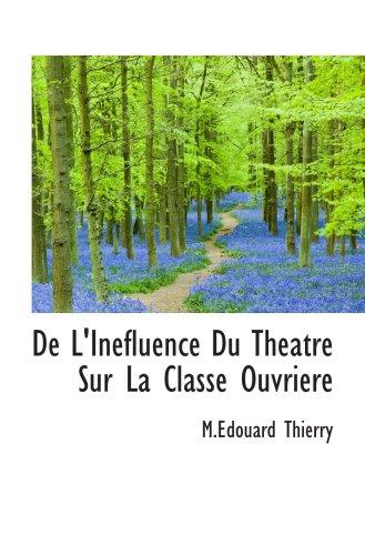 De L ' Inefluence Du Theatre Sur La Classe Ouvriere