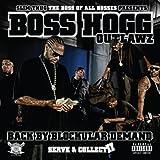 echange, troc Slim Thug Presents Boss Hogg Outlawz - Back By Blockular Demand (Serve & Collect 2)