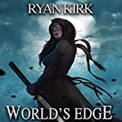 World's Edge: Nightblade, Book 2 | Ryan Kirk
