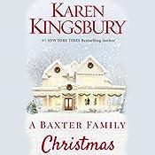 A Baxter Family Christmas | Karen Kingsbury