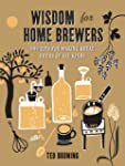 Wisdom for Home Brewers: 500 Tips for...
