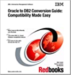 Oracle to DB2 Conversion Guide: Compa...