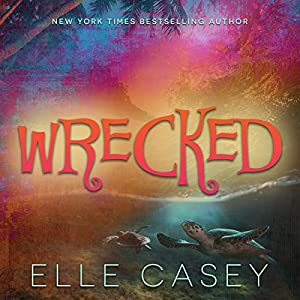 Wrecked Audiobook