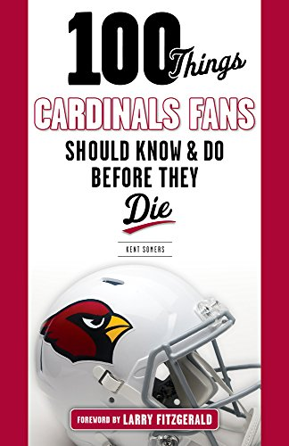 100-Things-Cardinals-Fans-Should-Know-and-Do-Before-They-Die-100-ThingsFans-Should-Know