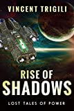 Rise of Shadows (Lost Tales of Power Book 3)