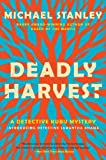 Deadly Harvest (Detective Kubu Series)