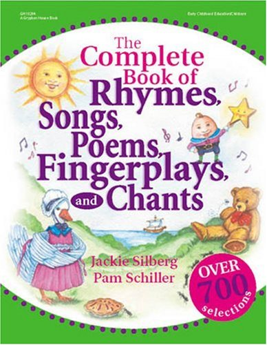 The Complete Book of Rhymes, Songs, Poems, Fingerplays: Over 700 Selections (Complete Book Series)