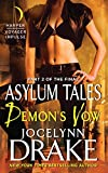 Demon's Vow: Part 2 of the Final Asylum Tales (The Asylum Tales series)