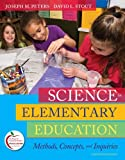 img - for Science in Elementary Education: Methods, Concepts, and Inquiries (11th Edition) book / textbook / text book