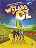 Harold Arlen The Wizard of Oz -- Selections from Andrew Lloyd Webber's New Stage Production