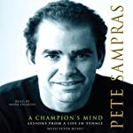 A Champion's Mind | Pete Sampras,Peter Bodo