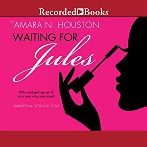Waiting for Jules | [Tamara N. Houston]